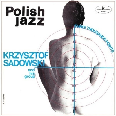 Three Thousands Points - Krzysztof Sadowski And His Group