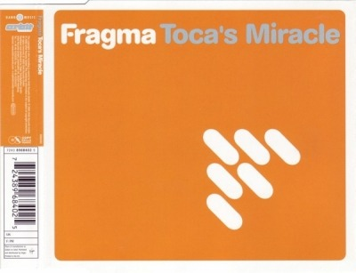 Toca's Miracle - Fragma