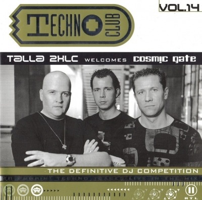 Techno Club Vol. 14 - Talla 2XLC Welcomes Cosmic Gate