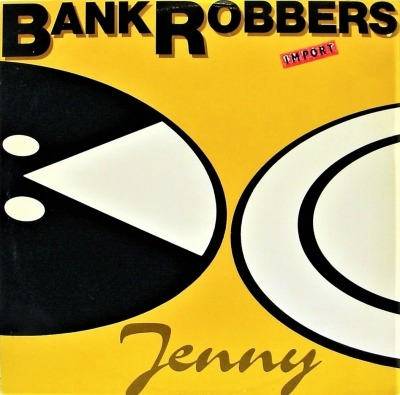 Jenny - Bank Robbers