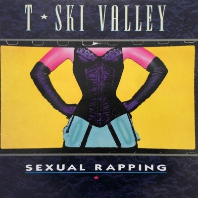 Sexual Rapping - T-Ski Valley