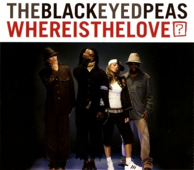 Where Is The Love? - TheBlackEyedPeas (CD, Maxi-Singiel, CD-Extra, ℗ © 2003) - przód główny