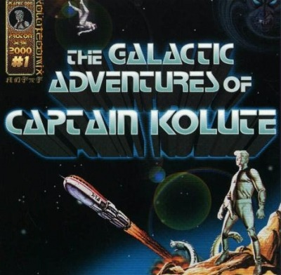 The Galactic Adventures Of Captain Kolute - Ko Lute