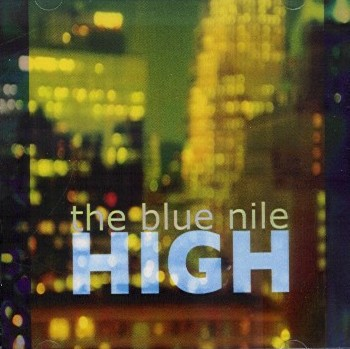 High - The Blue Nile