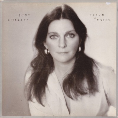 Bread & Roses - Judy Collins (Winyl, LP, Album,  PRC-Richmond Pressing , ℗ © Lis 1976) - przód główny
