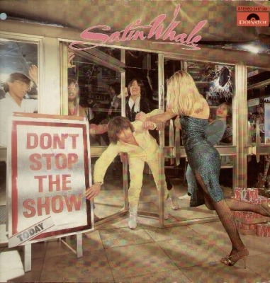 Don't Stop The Show - Satin Whale (Winyl, LP, Album, ℗ © 1981) - przód główny