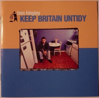 Keep Britain Untidy - Tom Hingley