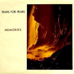 Memories - Tears For Fears