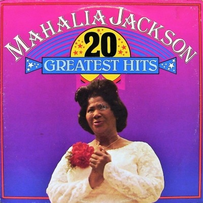 20 Greatest Hits - Mahalia Jackson