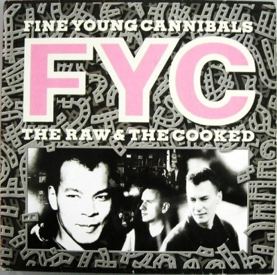 The Raw & The Cooked - Fine Young Cannibals (Winyl, LP, Album, Stereo, ℗ © 1988) - przód główny