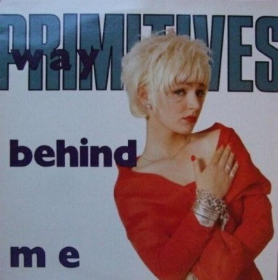 Way Behind Me - The Primitives