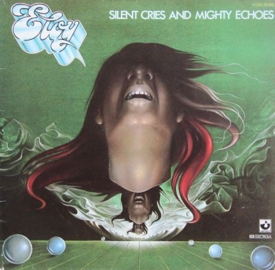 Silent Cries And Mighty Echoes - Eloy (Winyl, LP, Album, Stereo,  Gatefold , ℗ © 1979) - przód główny