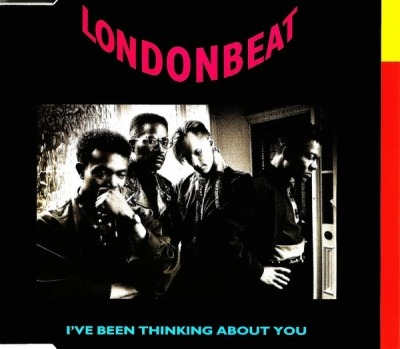 I've Been Thinking About You - London Beat