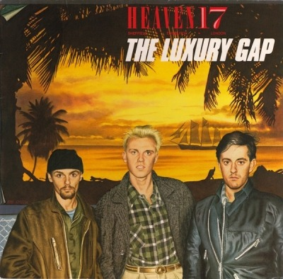 The Luxury Gap - Heaven 17 (Winyl, LP, Album, ℗ © 1983) - przód główny