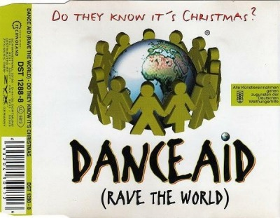 Do They Know It's Christmas? - Dance Aid (Rave The World)
