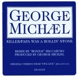 George Michael - Killer / Papa Was A Rollin' Stone