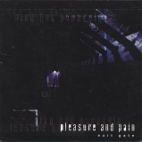 Pleasure And Pain - Exit Gate
