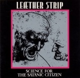 Leæther Strip - Science For The Satanic Citizen