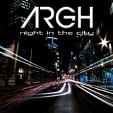 Argh - Night In The City