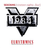 Eurythmics - Sexcrime (Nineteen Eighty-Four)