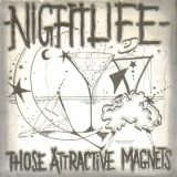 Those Attractive Magnets - Nightlife
