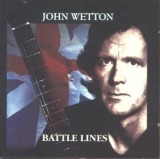 John Wetton - Battle Lines