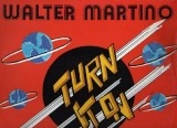 Walter Martino - Turn It On
