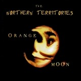The Northern Territories - Orange Moon