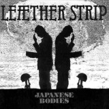 Leæther Strip - Japanese Bodies